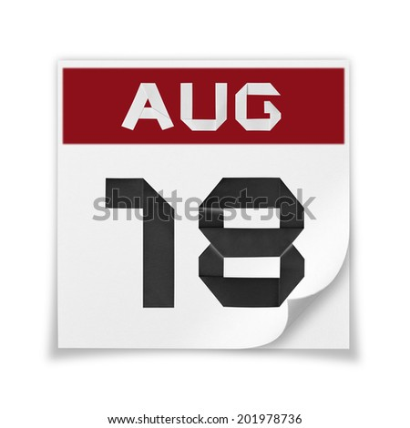 Calendar of August 18, on a white background. - stock photo