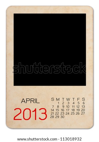 Calendar 2013 on the Empty old photo