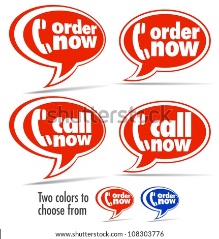Call now, Order now speech bubbles - Raster Version - stock photo