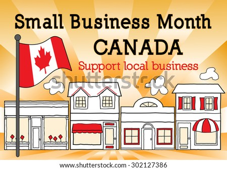 Canada, October is Small Business Month to advertise small business stores and shops, Canadian maple leaf flag, downtown main street with gold ray background.  - stock photo