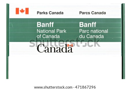 Canadian road sign welcoming to the Banff National Park isolated on white background