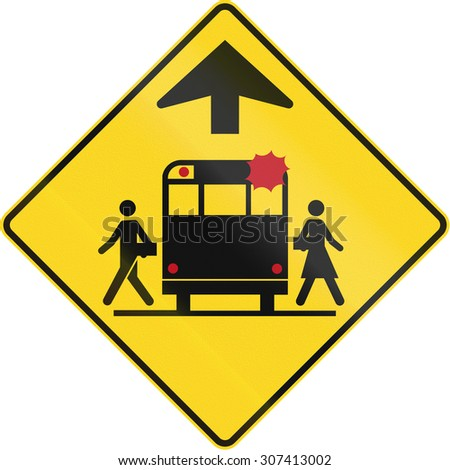 Canadian school warning sign - School bus stop ahead. This sign is used in Quebec.