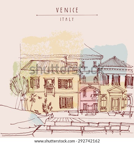 Canal bank in Venice, Italy, Europe.  Artistic hand drawing. Vintage freehand engraved illustration with hand drawn title words. Retro style postcard greeting card template in vintage colors