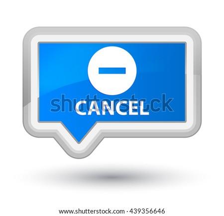 Cancel cyan blue banner button - stock photo