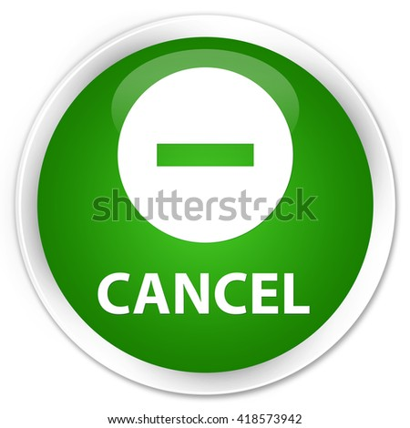 Cancel green glossy round button - stock photo
