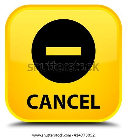 Cancel yellow square button - stock photo