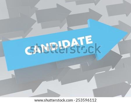 CANDIDATE - stock photo