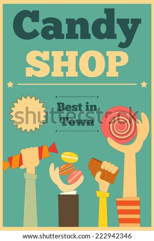 Candy Shop Retro Poster with Hands Holding Sweet. Illustration. - stock photo