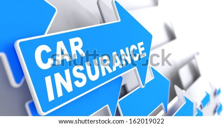 "Car Insurance - Business Concept. Blue Arrow with ""Car Insurance"" Words on a Grey Background. - stock photo"