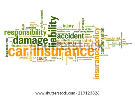 Car insurance policy concepts word cloud illustration. Word collage concept. - stock photo