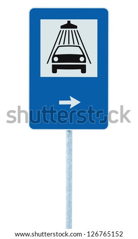 Car wash road sign on post pole, traffic roadsign, blue isolated vehicle shower washing service roadside signage plus right pointing arrow