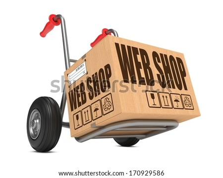Cardboard Box with Web Shop Slogan on Hand Truck White Background. - stock photo