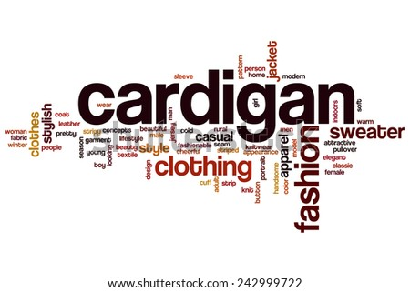 Cardigan word cloud concept with fashion clothing related tags - stock photo
