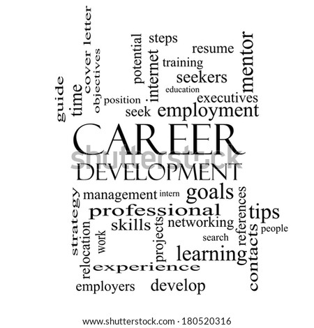 Career Development Word Cloud Concept in black and white with great terms such as goals, resume, mentor and more. - stock photo