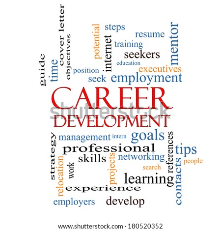 Career Development Word Cloud Concept with great terms such as goals, resume, mentor and more. - stock photo