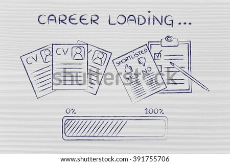 career loading: CV and shortlist of candidates with progress bar, concept of building a great resume