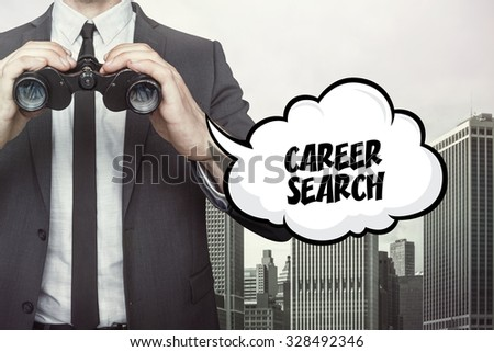 Career search text on speech bubble with businessman holding binoculars on city background - stock photo