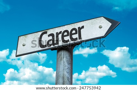 Career sign with sky background - stock photo