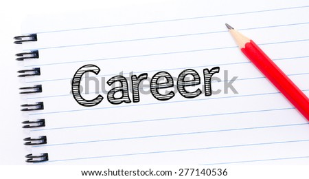 Career Text written on notebook page, red pencil on the right. Concept image