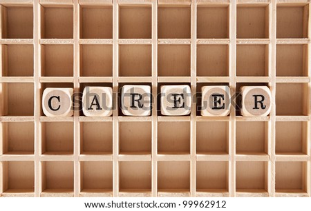 Career word construction with letter blocks / cubes and a shallow depth of field