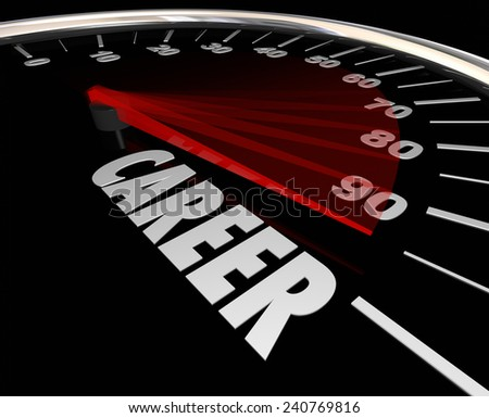 Career word on a speedometer to illustrate advancement from one job to another through a promotion or increase in responsibility and achievement - stock photo