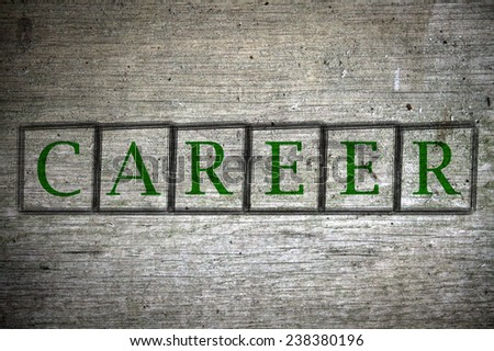 Career written on a wall