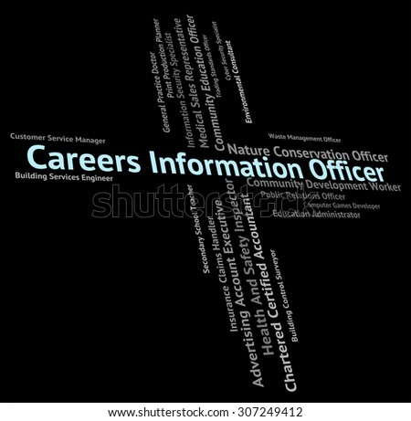 Careers Information Officer Representing Vocation Vocations And Profession - stock photo