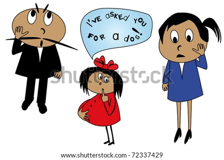 "caricature of striked parents and their pregnant little daughter, justified herself with the words ""I've asked you for a dog!"" - stock photo"