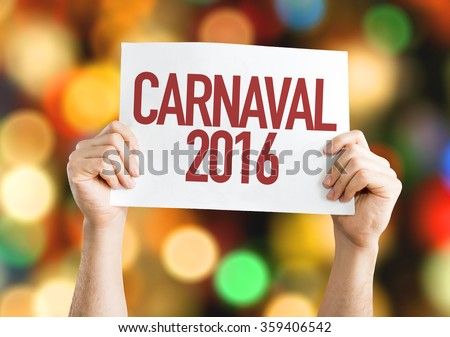 Carnaval 2016 placard with bokeh background - stock photo