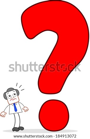 Cartoon businessman standing and scared of a big question mark. - stock photo