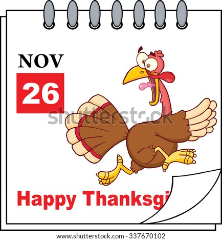 Cartoon Calendar Page With Cartoon Turkey Escape. Raster Illustration - stock photo