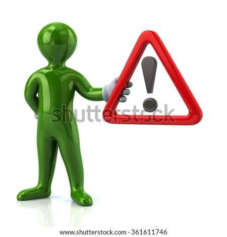 Cartoon green man character holding  warning attention sign with exclamation mark - stock photo