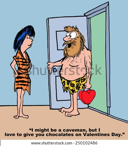 Cartoon of caveman saying he loves to give his wife chocolates on Valentine's Day. - stock photo
