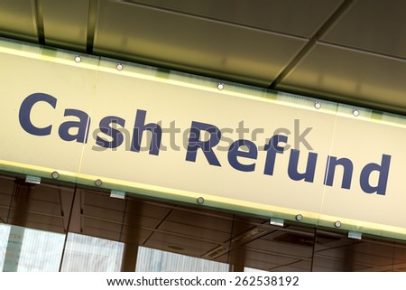 Cash Refund sign in Fiumicino airport, Rome - stock photo