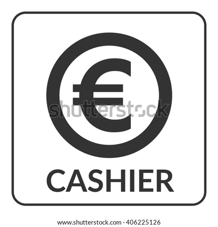 Cashier icon with euro sign for shop, store, bank, supermarket etc. Gray circle symbol cash isolated on white background. Stylized coin. Flat design concept of service. Stock illustration - stock photo