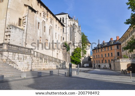 Castle of the Dukes of Savoy and Holy Chapel in Chambery France