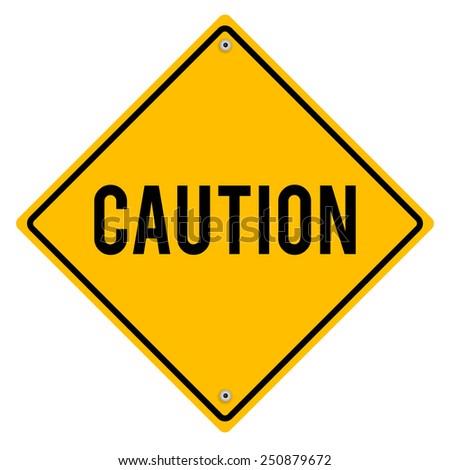 Caution, metal sign. - stock photo