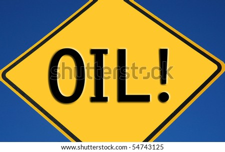 Caution OIL!
