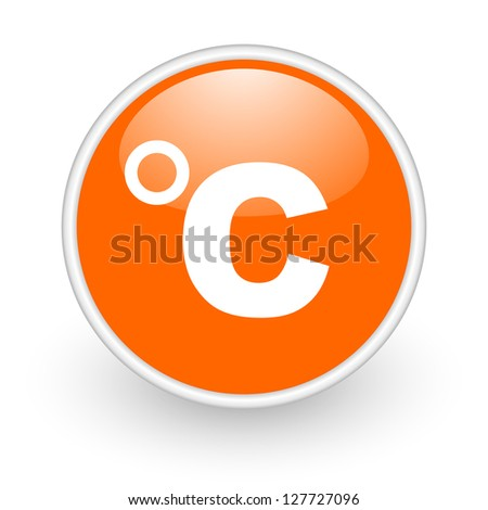 celsius orange circle glossy web icon on white background - stock photo