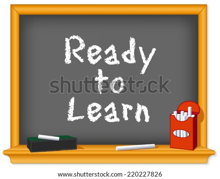 Chalk Board, wood frame with shelf, red box of white chalk, eraser, Ready to Learn text for preschool, daycare, kindergarten, nursery and elementary school.  - stock photo