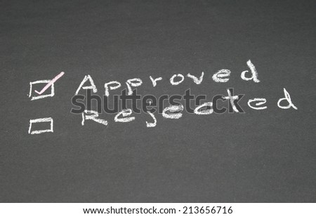 Chalkboard drawing - Rejected or approved - stock photo