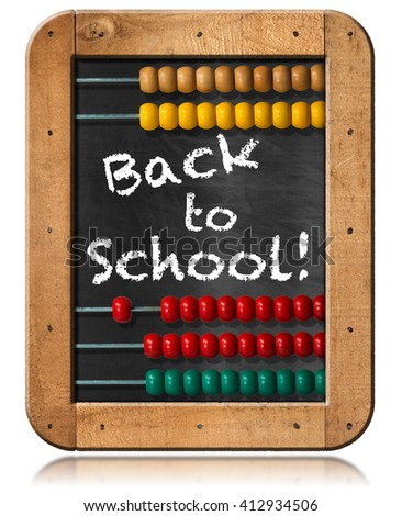 Chalkboard with wooden frame, colorful abacus and text Back to School! Isolated on white background - stock photo