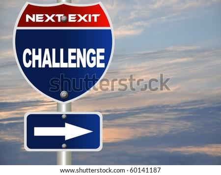 Challenge road sign - stock photo
