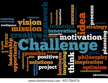 Challenge, word cloud concept on black background.