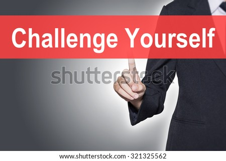 Challenge Yourself Business woman pressing hand word on virtual screen - stock photo