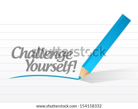 challenge yourself written on a white piece of paper. illustration design - stock photo