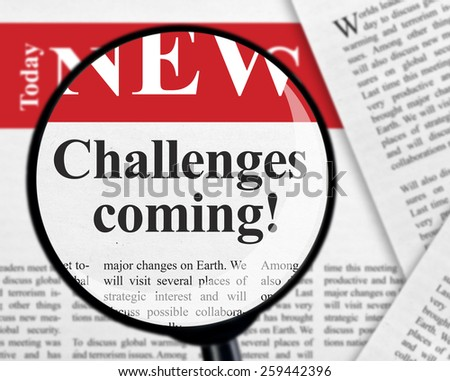 Challenges coming - stock photo