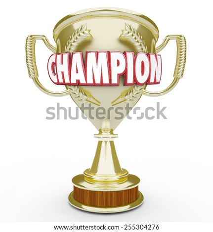 Champion word in red 3d letters on a golden trophy or prize awarded to best or top student, athlete or performer - stock photo