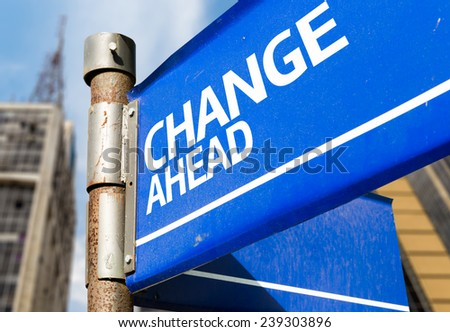 Change Ahead blue road sign - stock photo