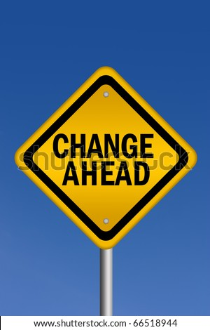 Change ahead sign - stock photo